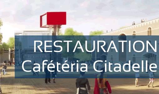 Restauration Cafétéria Citadelle